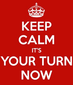 Keep Calm It S Your Turn