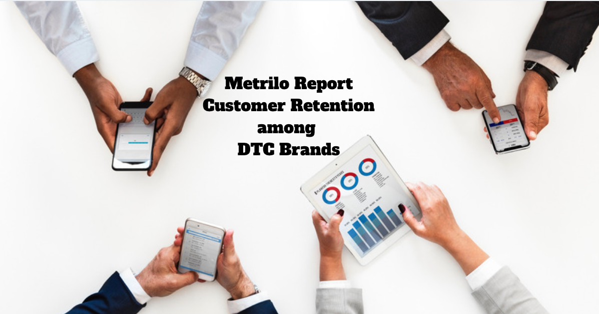 Customer Retention Benchmark Report DTC